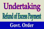 Furnishing of Undertaking to refund - Orders